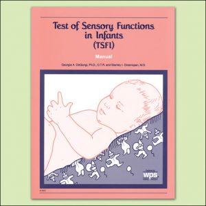 TEST OF SENS FUNC IN INFANTS – (TSFI)